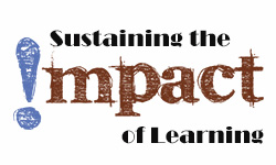 Sustaining the Impact of Learning